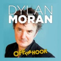 Dylan Moran Off The Hook